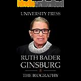 Ruth Bader Ginsburg Book: The Biography of Ruth Bader Ginsburg