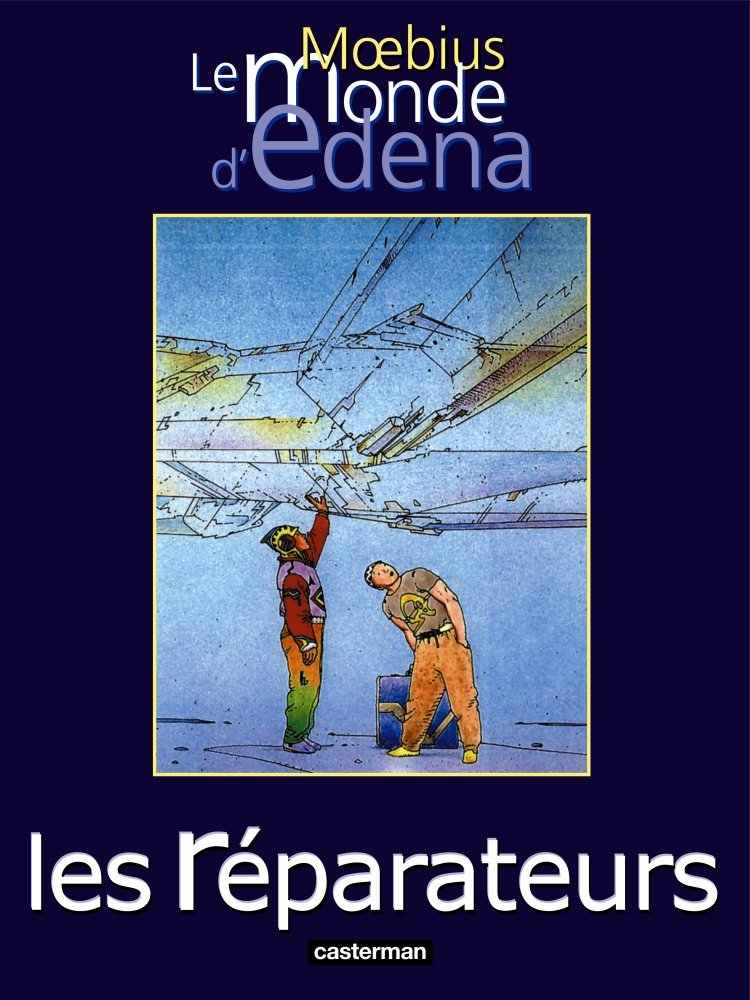 Les Réparateurs Album – 17 septembre 2001 Moebius Casterman 2203380381 Bandes dessinées