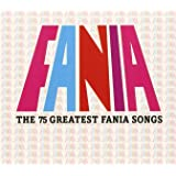 Fania-the 75 Greatest Fania Songs