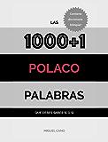 Polaco: Las 1000+1 Palabras que debes saber sí o sí (Spanish Edition)