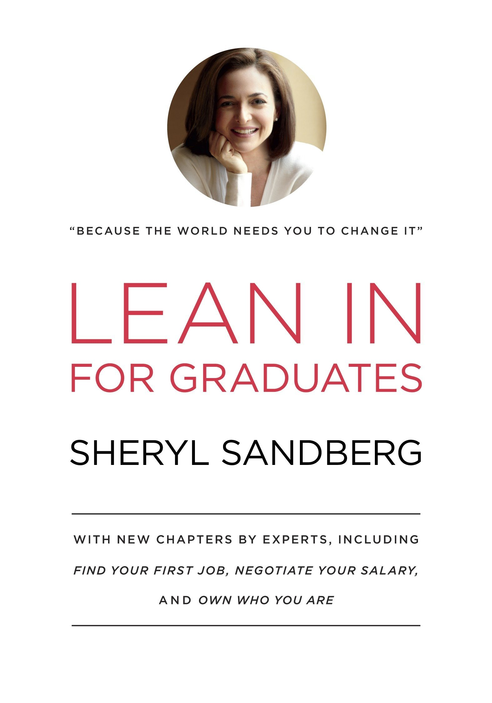 Amazon.com: Lean In for Graduates: With New Chapters by Experts, Including  Find Your First Job, Negotiate Your Salary, and Own Who You Are  (9780385353670): ...