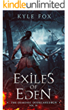 Exiles of Eden: The Demonic Dodecahedron (A Dark Fantasy Epic)