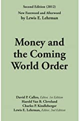 Money and the Coming World Order Kindle Edition