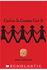 Carlos Is Gonna Get It Kindle Edition