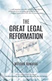 The Great Legal Reformation: Notes from the Field