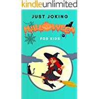 just joking halloween for kids: funny jokes Halloween for children boys and girls (English Edition)