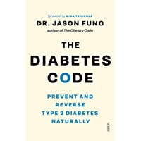 Diabetes Code: Prevent and Reverse Type 2 Diabetes Naturally The