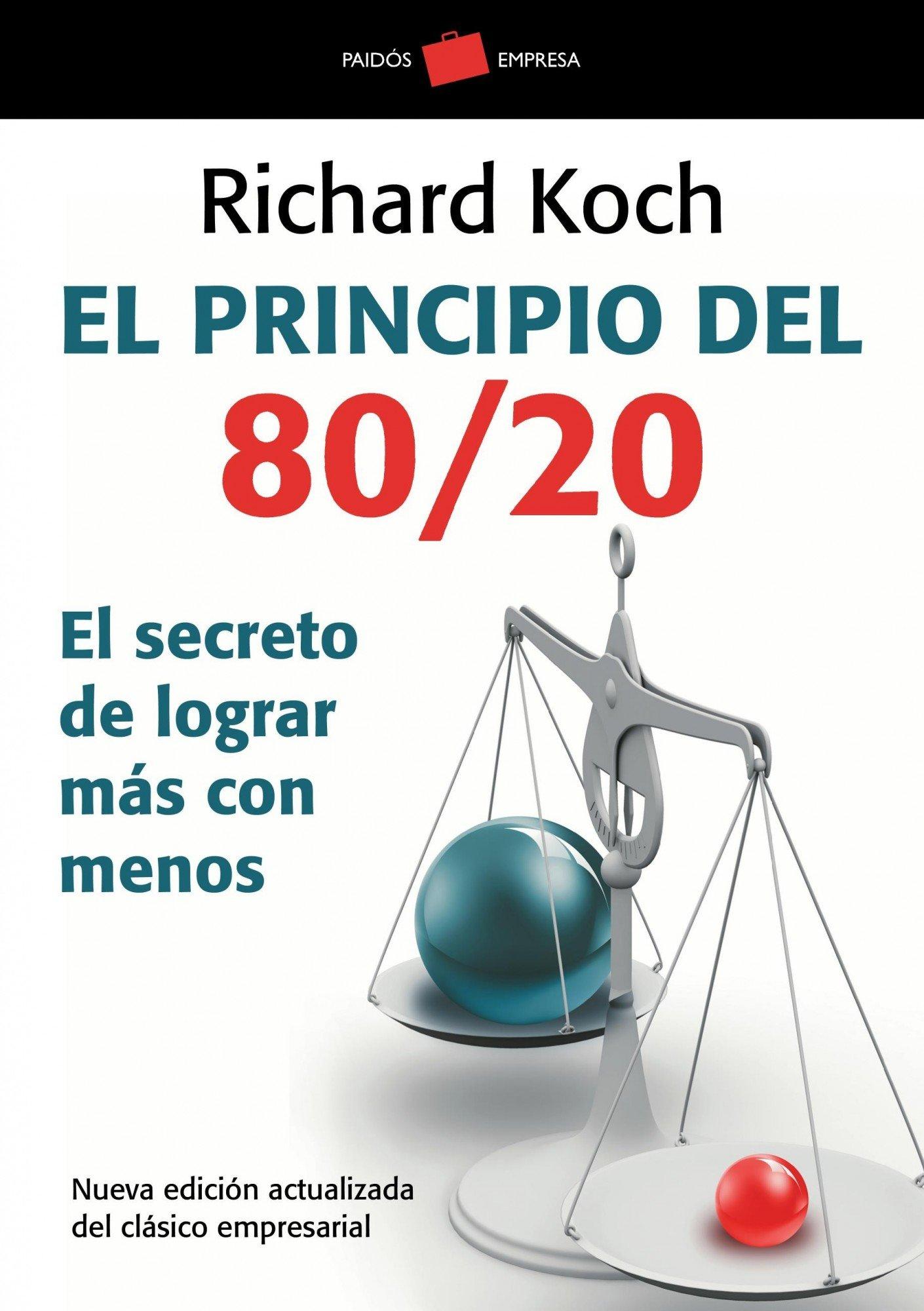 El principio 80/20: El secreto de lograr más con menos Empresa ...