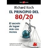 El principio 80/20: El secreto de lograr más con menos (Empresa) (Spanish Edition)