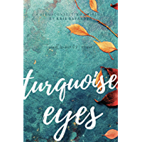 Turquoise Eyes: A Novel about Problem Solving & Critical Thinking