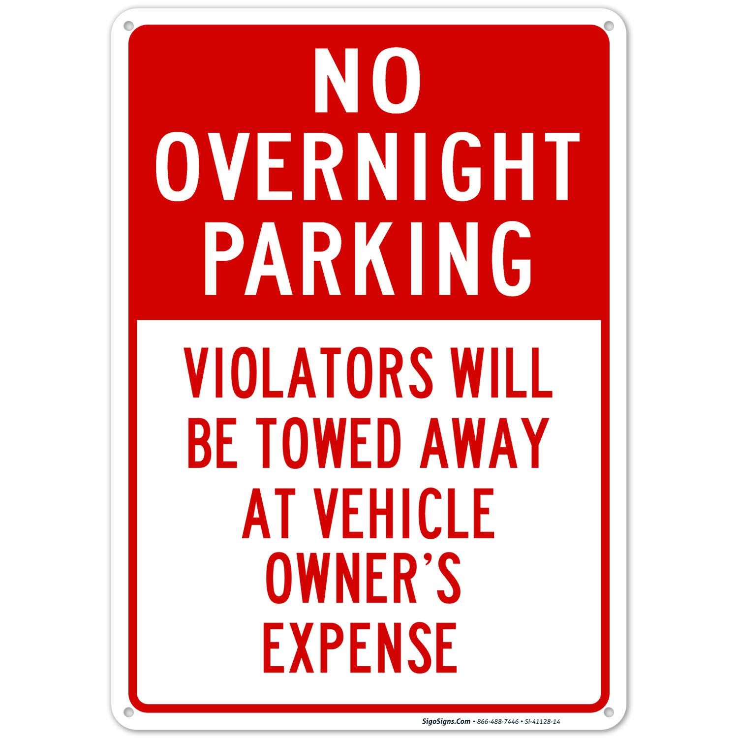 No Overnight Parking Violaters Will Be Towed Away 10X14 Rust Free Aluminum, Weather/Fade Resistant, Easy Mounting, Indoor/Outdoor Use, Made in USA by SIGO SIGNS