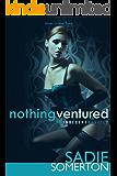 NOTHING VENTURED: ...an Indecent novella