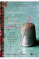 A Costureira de Khair Khana (Em Portugues do Brasil) Paperback