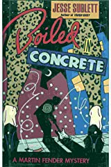 Boiled in Concrete: A Martin Fender Mystery Hardcover