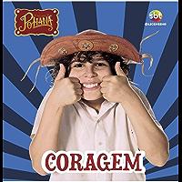 As Aventuras de Poliana Coleção Virtudes Ed 02 Coragem