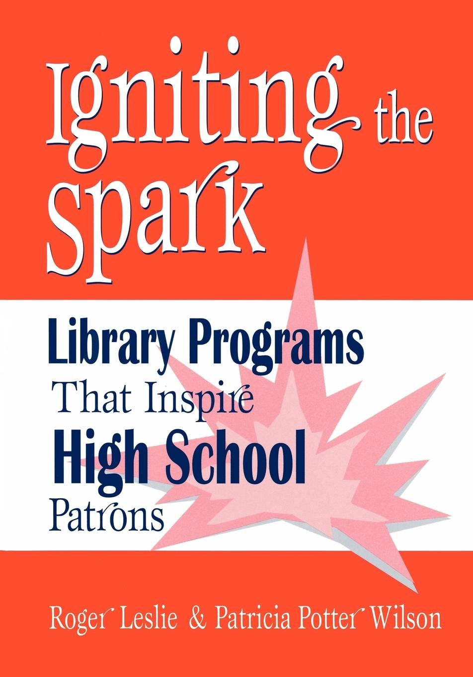Download Igniting the Spark: Library Programs That Inspire High School Patrons pdf epub