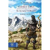 Cuentos de las guerras libres: Vol.1 - El granjero de Beriath