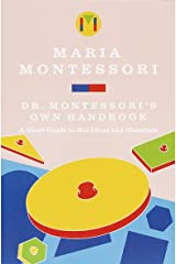 Dr. Montessori's Own Handbook: A Short Guide to Her Ideas and Materials Paperback