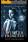 Winter Princess, Episode 1: Reverse Harem Serial (Daughter of Winter)