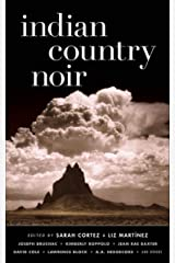 Indian Country Noir (Akashic Noir) Kindle Edition