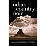 Indian Country Noir (Akashic Noir)