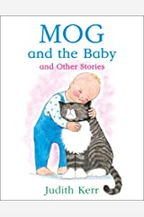 Mog and the Baby and Other Stories Kindle Edition