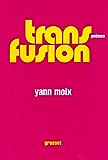 Transfusion (Littérature Française)