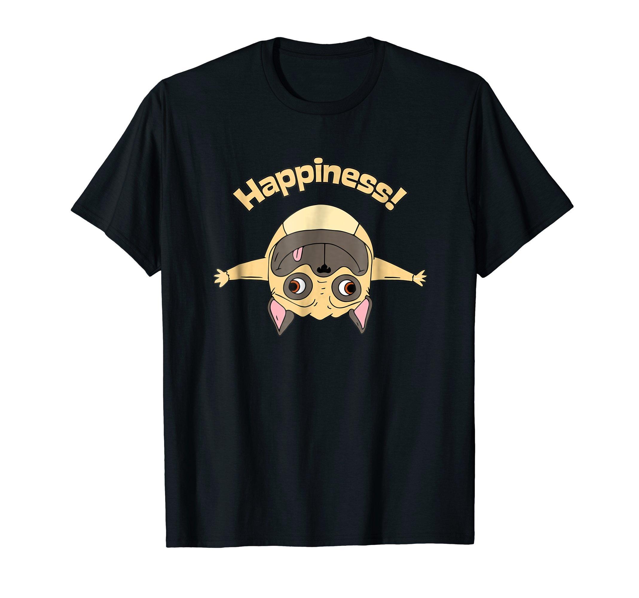 Happiness-Pug-Humor-Funny-T-Shirt-Shirt-Tee-Gift