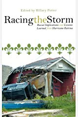 Racing the Storm: Racial Implications and Lessons Learned from Hurricane Katrina Hardcover