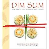Dim Sum: The Art of Chinese Tea Lunch: A Cookbook