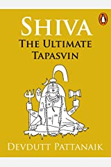 Shiva: The Ultimate Tapasvin (Penguin Petit) Kindle Edition