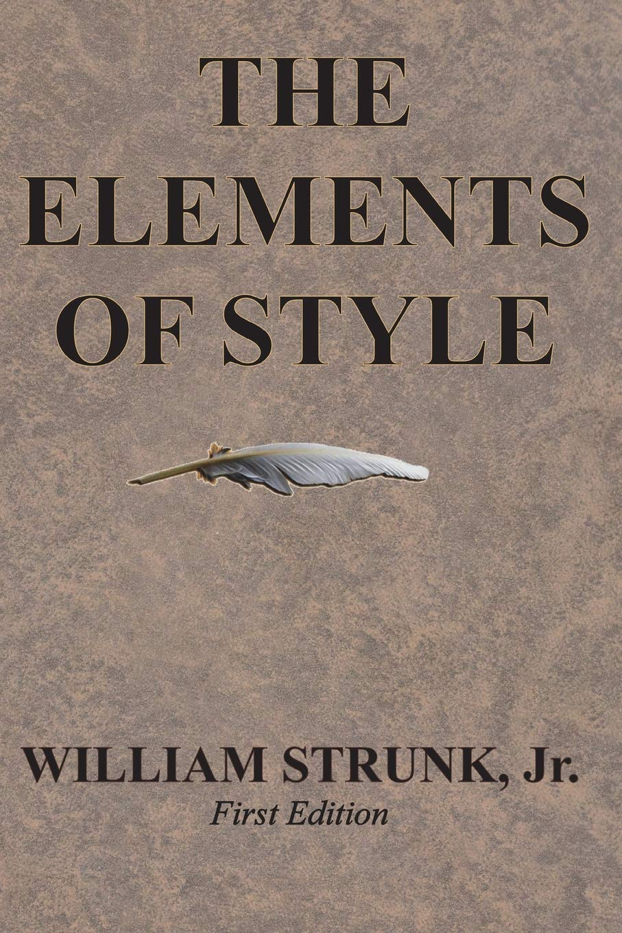 The Elements of Style: William Strunk Jr : 9781945644016