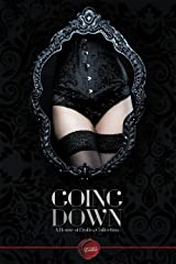 Going Down: A House of Erotica Collection Kindle Edition