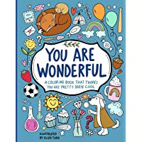 Image for YOU ARE WONDERFUL: A COLORING BOOK THAT THINKS YOU ARE PRETTY DARN COOL