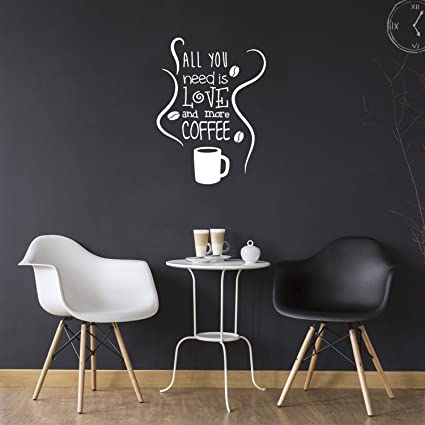 Amazon.com: All You Need is Love and More Coffee - Wall Art Decal 15 ...
