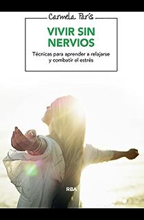 Vivir sin nervios (SALUD)