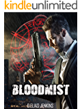 Bloodmist: The Last Line book two