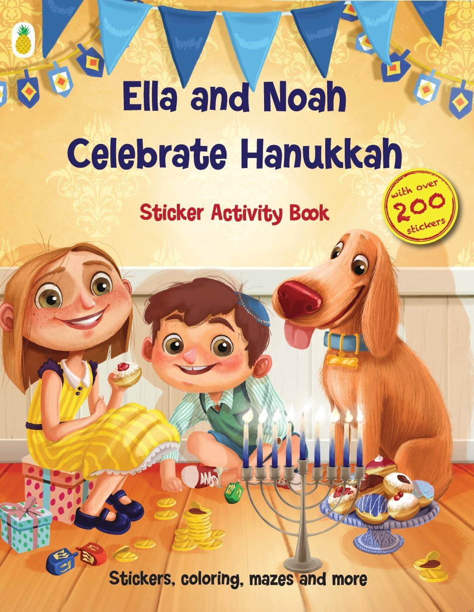 200+ Stickers with Matching Hanukkah Scenes and Lots More - Coloring, Matching, Counting, Mazes Ella and Noah Celebrate Hanukkah Hanukkah Activity Book with Beautiful Sticker Activities
