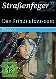 Straßenfeger 22: Das Kriminalmuseum Folge 17-29 [6 DVDs]