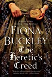 The Heretic's Creed: An Elizabethan Mystery Featuring Ursula Blanchard (An Ursula Blanchard Elizabethan Mystery)