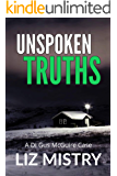 Unspoken Truths (a DI Gus McGuire case Book Book 5)
