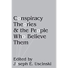 ae22c9eba3ab4 Conspiracy Theories and the People Who Believe Them Oct 16