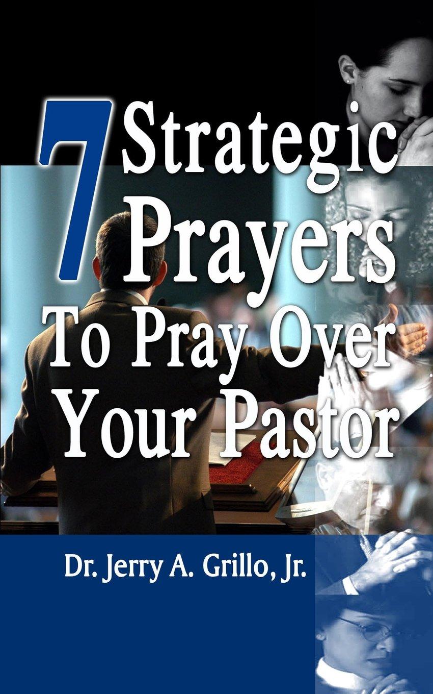 7 Strategic Prayers to Pray Over Your Pastor (7 Prayers Series) ebook