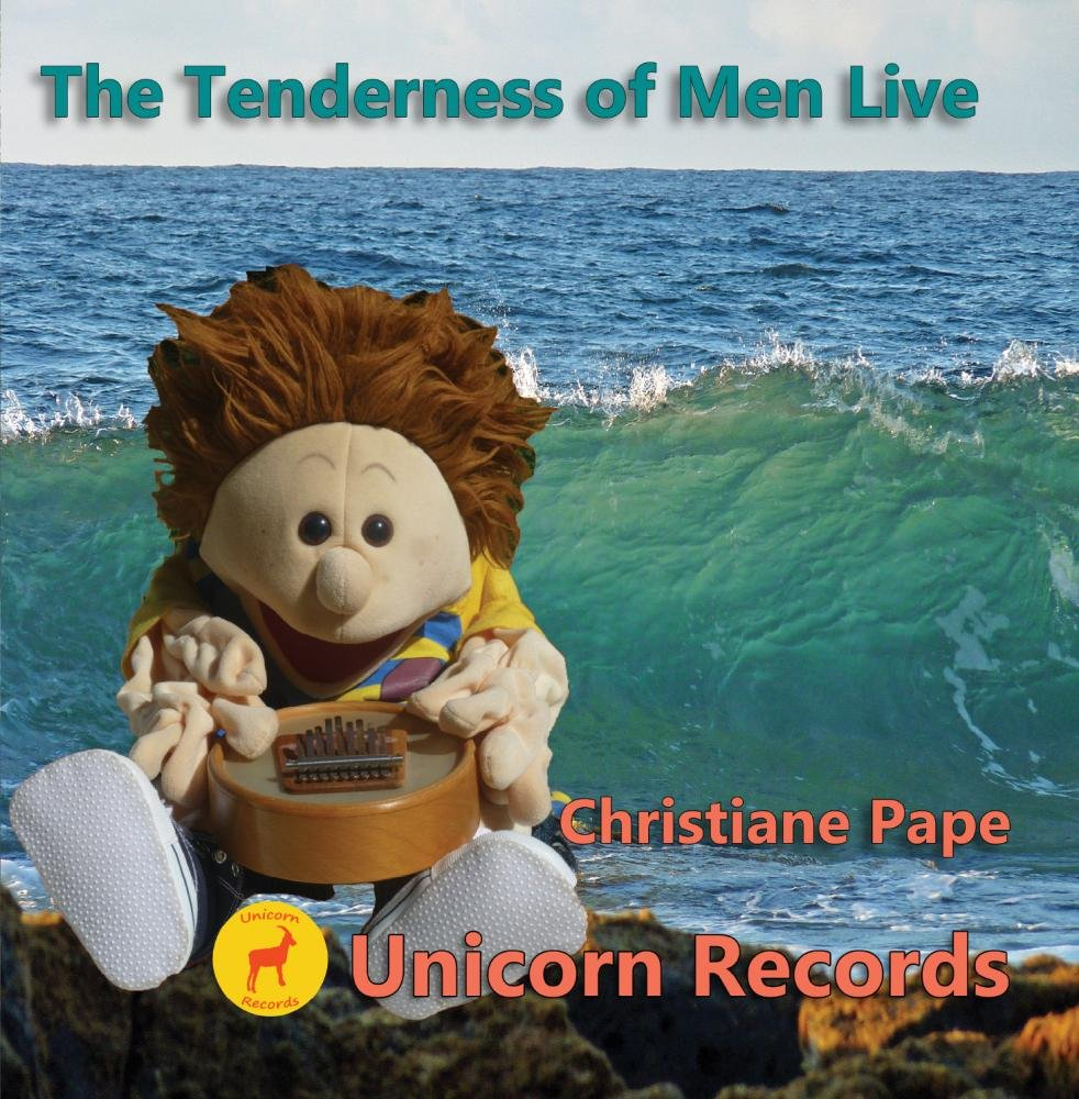 The Tenderness of Men Live by Unicorn Records