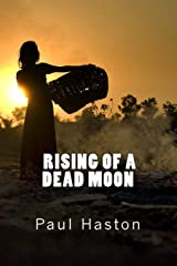 Rising of a Dead Moon Paperback