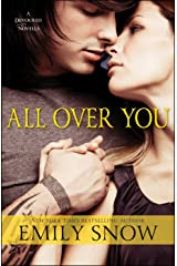 All Over You: A Devoured Novella (The Devoured Series Book 1)