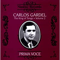 Carlos Gardel - The King of Tango Vol.2