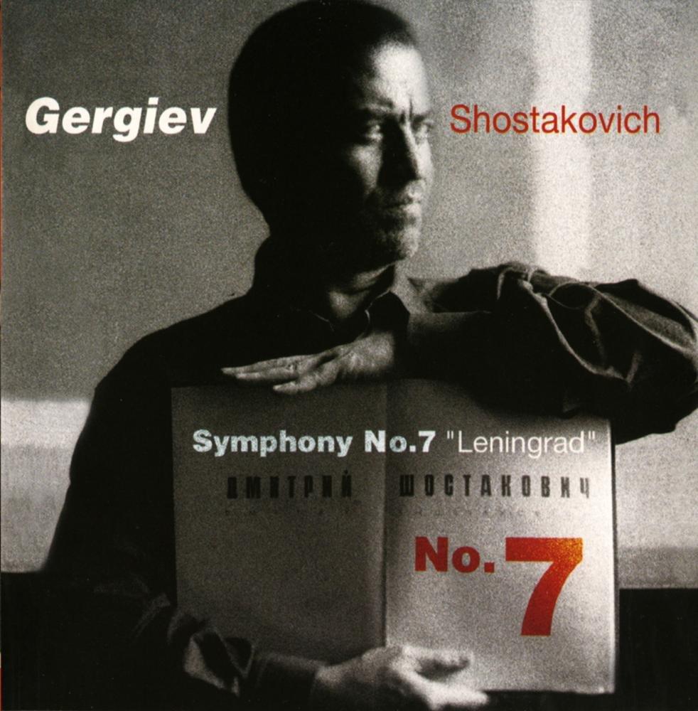 Kirov Orchestra, St Petersburg [Orchestra], Rotterdam Philharmonic  Orchestra [Orchestra], Valery Gergiev [Conductor], Shostakovich, Dmitri  [Composer], ...