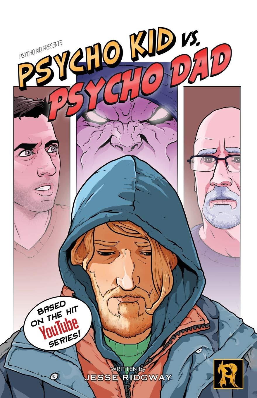 0c4d3d2ef Psycho Kid vs. Psycho Dad: Jesse Ridgway: 9780578422787: Amazon.com ...