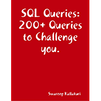 SQL Queries: 200+ Queries to Challenge you. (English Edition)